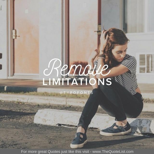 """""""Remove limitations"""""""